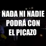 NADA NI NADIE PODRÁ CON EL PICAZO